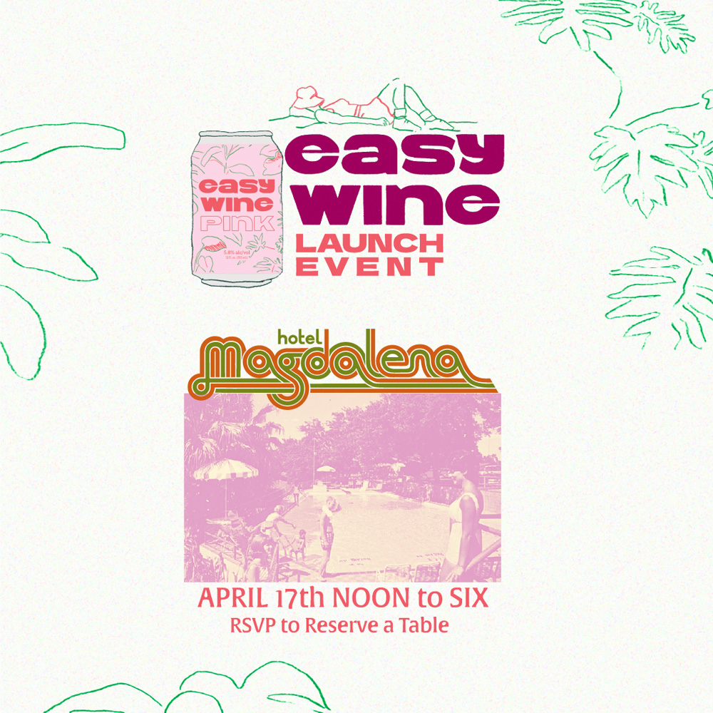 Poster for Easy Wine Launch at Hotel Magdalena Pool Bar